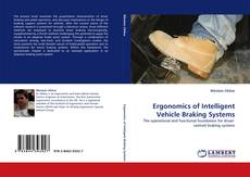 Bookcover of Ergonomics of Intelligent Vehicle Braking Systems