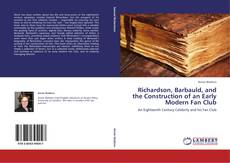 Bookcover of Richardson, Barbauld, and the Construction of an Early Modern Fan Club