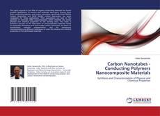 Capa do livro de Carbon Nanotubes - Conducting Polymers Nanocomposite Materials