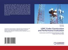 Copertina di LDPC Codes Construction and Performance Evaluation