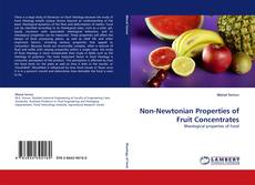 Bookcover of Non-Newtonian Properties of Fruit Concentrates