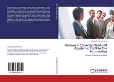 Portada del libro de Research Capacity Needs Of Academic Staff In The Humanities