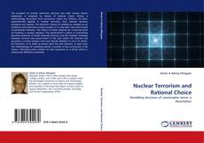 Bookcover of Nuclear Terrorism and Rational Choice