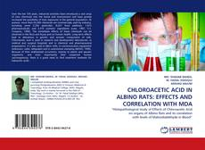 Обложка CHLOROACETIC ACID IN ALBINO RATS: EFFECTS AND CORRELATION WITH MDA