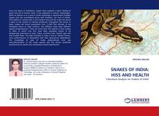SNAKES OF INDIA: HISS AND HEALTH的封面