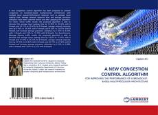 Bookcover of A NEW CONGESTION CONTROL ALGORITHM