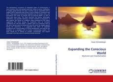 Expanding the Conscious World kitap kapağı