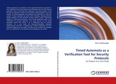 Couverture de Timed Automata as a Verification Tool for Security Protocols