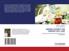 Copertina di HERBAL EXTRACT ON CANCER CELL LINE