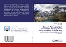 Portada del libro de Impact Assessment of Watershed Development Programme in Shivalik Hills