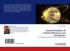 Borítókép a  Selected Problems of Celestial Mechanics and Astrophysics - hoz