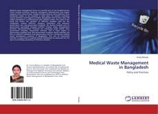 Bookcover of Medical Waste Management in Bangladesh