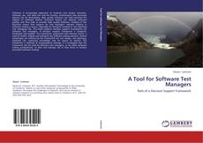 Couverture de A Tool for Software Test Managers