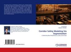 Bookcover of Corridor Safety Modeling Via Segmentation
