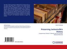 Borítókép a  Preserving Jacksonville's History - hoz