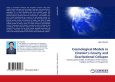 Bookcover of Cosmological Models in Einstein's Gravity and Gravitational Collapse