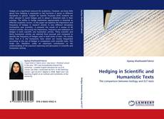 Bookcover of Hedging in Scientific and Humanistic Texts