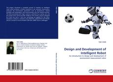 Bookcover of Design and Development of Intelligent Robot