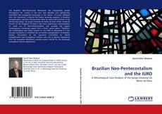 Borítókép a  Brazilian Neo-Pentecostalism and the IURD - hoz