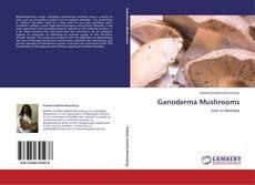 Capa do livro de Ganoderma Mushrooms