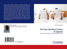 Bookcover of The Poor Reading Culture in Uganda