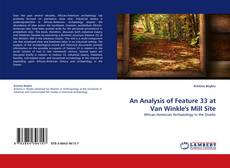 An Analysis of Feature 33 at Van Winkle's Mill Site的封面