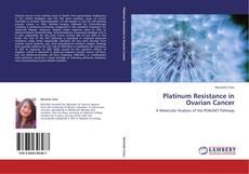 Bookcover of Platinum Resistance in Ovarian Cancer