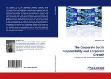 Bookcover of The Corporate Social Responsibility and Corporate Growth