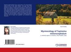 Borítókép a  Myrmecology of Tapinoma melanocephalum - hoz