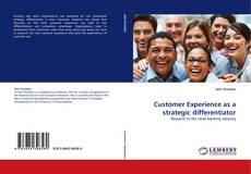 Customer Experience as a strategic differentiator的封面