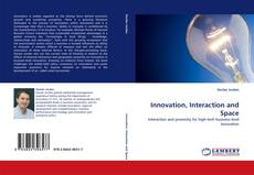 Bookcover of Innovation, Interaction and Space