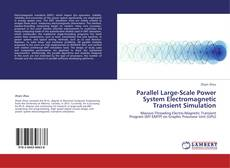 Bookcover of Parallel Large-Scale Power System Electromagnetic Transient Simulation