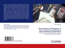 Portada del libro de The Practice of Tipping: A New Zealand Perspective
