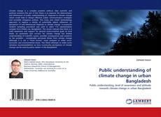 Capa do livro de Public understanding of climate change in urban Bangladesh