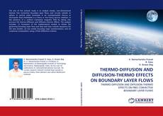 Borítókép a  THERMO-DIFFUSION AND DIFFUSION-THERMO EFFECTS ON BOUNDARY LAYER FLOWS - hoz