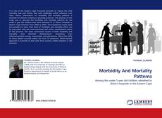 Buchcover von Morbidity And Mortality Patterns