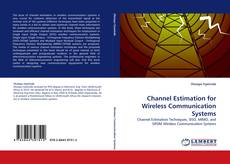 Bookcover of Channel Estimation for Wireless Communication Systems