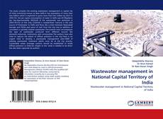 Bookcover of Wastewater management in National Capital Territory of India