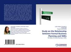 Bookcover of Study on the Relationship between Formal Business Planning and SMEs