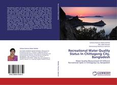 Capa do livro de Recreational Water Quality Status In Chittagong City, Bangladesh