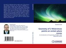Portada del libro de Geometry of 2-Weierstrass points on certain plane curves