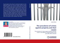 Buchcover von The prevalence of crimes against property and their causes
