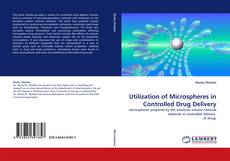 Couverture de Utilization of Microspheres in Controlled Drug Delivery