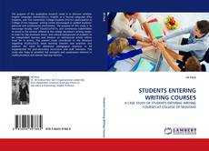 STUDENTS ENTERING WRITING COURSES kitap kapağı
