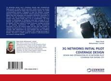 Bookcover of 3G NETWORKS INITIAL PILOT COVERAGE DESIGN