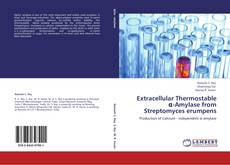 Buchcover von Extracellular Thermostable α-Amylase  from Streptomyces erumpens