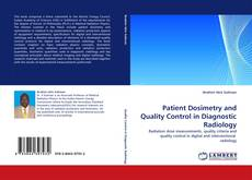Bookcover of Patient Dosimetry and Quality Control in Diagnostic Radiology