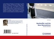 Capa do livro de Bonhoeffer and the New Monasticism