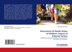 Bookcover of Assessment of Health Status of Children: Impact of External Factors