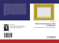 Bookcover of Return Forecasting in The Art Market